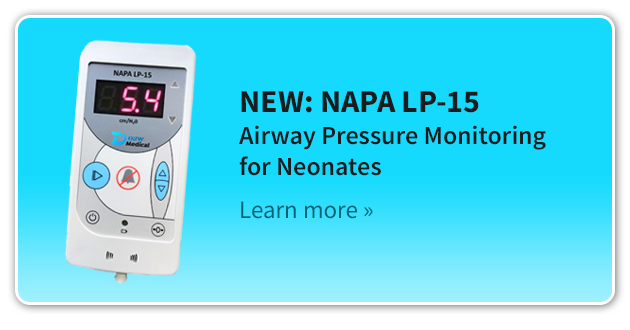 NEW: NAPA LP-15 Airway Pressure Monitoring for Neonates